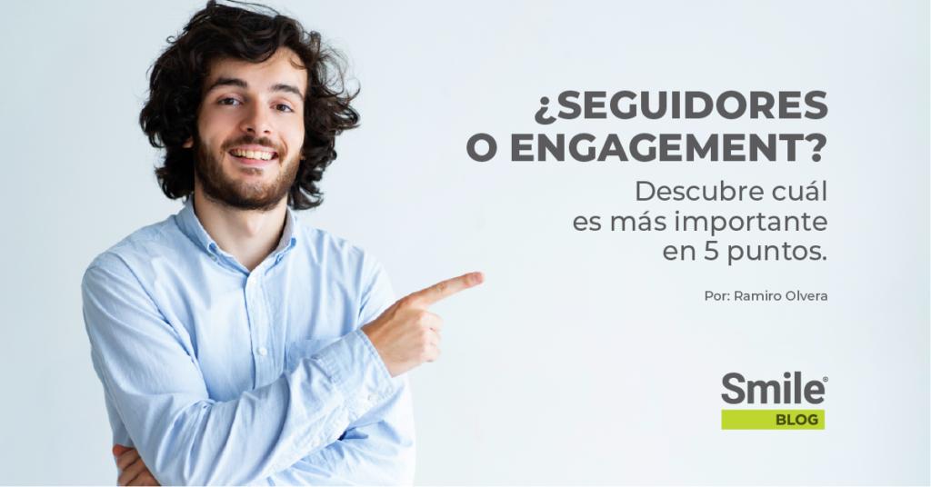 Descubre en 5 puntos si es más importante el engagement o los followers.